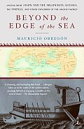 Beyond the Edge of the Sea: Sailing with Jason and the Argonauts, Ulysses, the Vikings, and Other Explorersof the Ancient World Cover