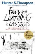 Fear and Loathing in Las Vegas: A Savage Journey to the Heart of the American Dream Cover