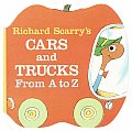 Richard Scarry's Cars and Trucks From a To Z (Shape Chunky Book) Cover
