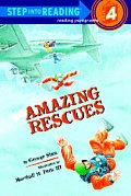 Amazing Rescues (Step Into Reading: A Step 4 Book) Cover