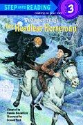 Headless Horseman Step Into Reading