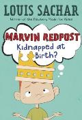 Marvin Redpost #01: Marvin Redpost #1: Kidnapped at Birth?