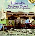 Diesels Devious Deed & Other Thomas the Tank Engine Stories