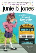 Junie B Jones 01 & The Stupid Smelly Bus