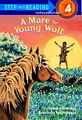 Mare For Young Wolf Step Into Reading