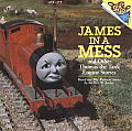 James in a Mess & Other Thomas the Tank Engine Stories