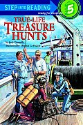 True-Life Treasure Hunts (Step Into Reading: A Step 5 Book) Cover