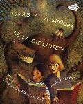 Tomas y La Senora de La Biblioteca Tomas & the Library Lady