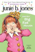 Junie B. Jones #03: Junie B. Jones and Her Big Fat Mouth Cover