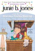 Junie B. Jones #04: Junie B. Jones and Some Sneaky Peeky Spying