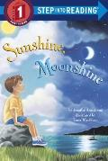 Sunshine, Moonshine (Step Into Reading: A Step 1 Book) Cover