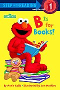 B Is For Books Early Step Into Reading
