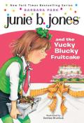 Junie B. Jones #05: Junie B. Jones and the Yucky Blucky Fruitcake Cover