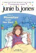 Junie B. Jones #08: Junie B. Jones Has a Monster Under Her Bed