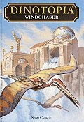 Dinotopia #01: Windchaser by Scott Ciencin