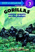 Gorillas, Gentle Giants of the Forest (Step Into Reading: A Step 3 Book)