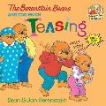 The Berenstain Bears and Too Much Teasing (Berenstain Bears First Time Chapter Books)