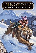 Dinotopia #05: Sabertooth Mountain by John Vornholt