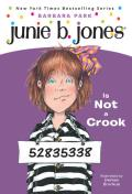 Junie B. Jones #09: Junie B. Jones Is Not a Crook Cover