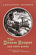 The Dream Keeper: And Other Poems Cover