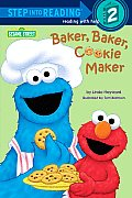 Baker, Baker, Cookie Maker (Sesame Street) (Step Into Reading - Level 2 - Quality)
