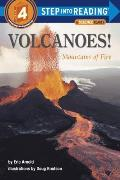 Volcanoes!: Mountains of Fire (Step Into Reading: A Step 4 Book)