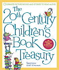 20th Century Childrens Book Treasury Celebrated Picture Books & Stories to Read Aloud