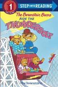 The Berenstain Bears Ride the Thunderbolt (Berenstain Bears)