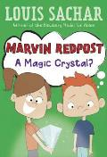 Marvin Redpost #08: Marvin Redpost #8: A Magic Crystal?
