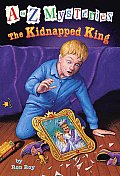 A To Z Mysteries 11 Kidnapped King