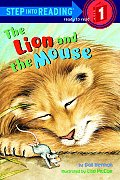The Lion and the Mouse (Step Into Reading: A Step 1 Book)