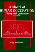Model Of Human Occupation Theory & A