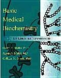 Basic Medical Biochemistry A Clinical Ap