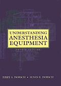 Understanding Anesthesia Equipment 4th Edition