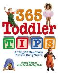 365 Toddler Tips A Helpful Handbook for the Early Years