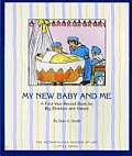 My New Baby & Me A First Year Record Book for Big Brothers & Big Sisters