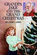Grandpa Jake and the Grand Christmas