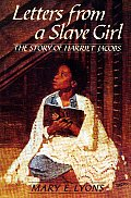 Letters From A Slave Girl The Story Of