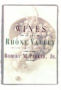 The Wines of the Rhone Valley