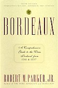 Bordeaux A Comprehensive Guide To The Wines