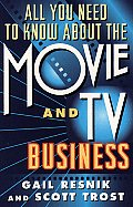 All You Need to Know about the Movie and T.V. Business