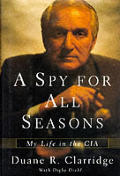A spy for all seasons :my life in the CIA Cover