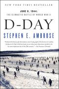 D-Day: June 6, 1944: The Climactic Battle of World War II Cover