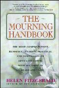 Mourning Handbook: The Most Comprehensive Resource Offering Practical and Compassionate...