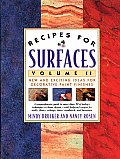 Recipes for Surfaces Volume 2