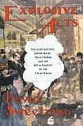 Explosive Acts Toulouse Lautrec Oscar Wilde Felix Feneon & the Art & Anarchy of the Fin de Siecle