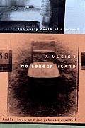 Music I No Longer Heard The Early Death