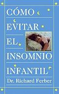 Como Evitar el Insomnio Infantil How to Treat Infant Insomnia