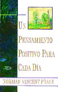 Un Pensamiento Positiva Para Cada Dia: Positive Thinking Every Day