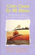 Como Creer En Mi Mismo (Believing...